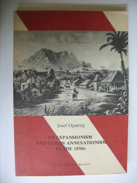 US Expansionism and Cuban Annexationism in the 1850s