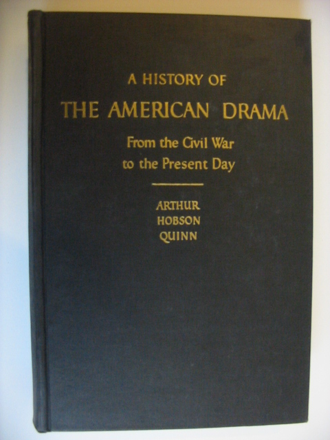 A history of the American Drama from the civil war to the present day