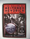 The killing of Reinhard Heydrich The SS ´´Butcher of Prague´´