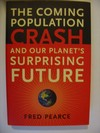 The coming population crash and our planet´s surprising future