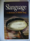 Slanguage a Dictionary of Irish Slang
